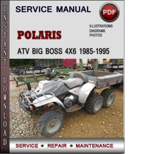 polaris atv big boss 4x6 1985 1995 factory service repair manual do rh tradebit com polaris big boss 4x6 manual polaris big boss 800 6x6 manual