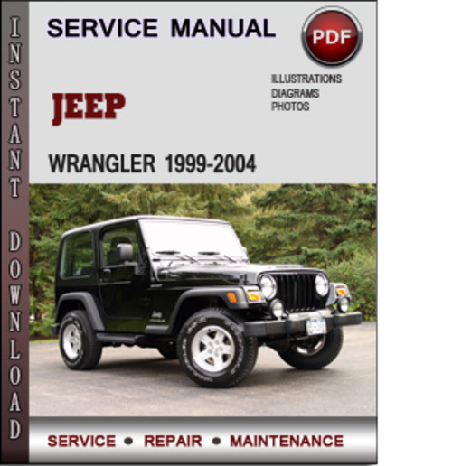jeep wrangler 1999 2004 factory service repair manual. Black Bedroom Furniture Sets. Home Design Ideas