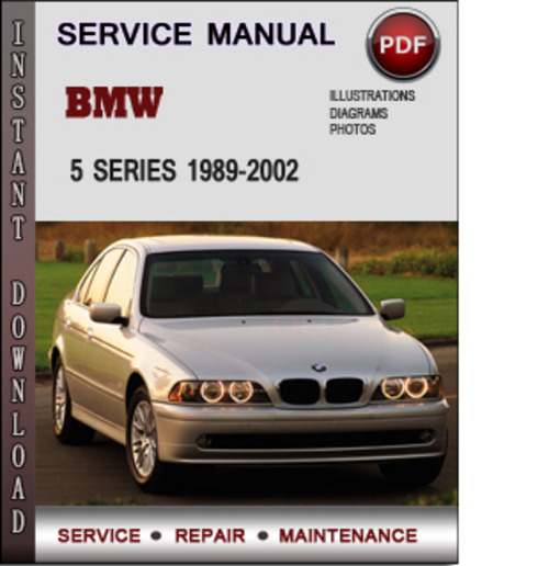 bmw 5 series 1989 2002 factory service repair manual. Black Bedroom Furniture Sets. Home Design Ideas