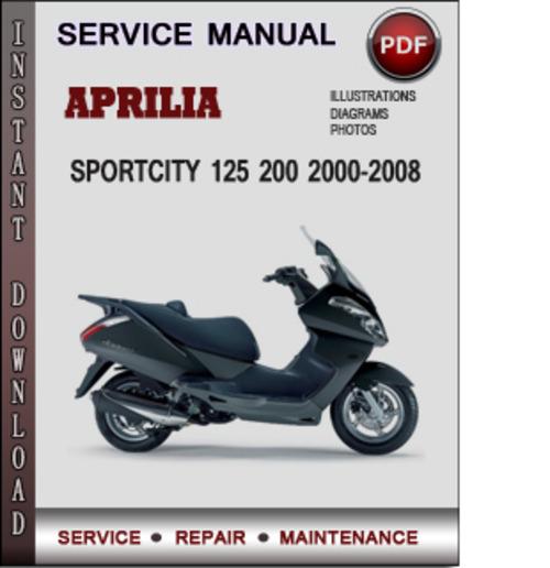 pay for aprilia sportcity 125 200 2000-2008 factory service repair manual  pdf