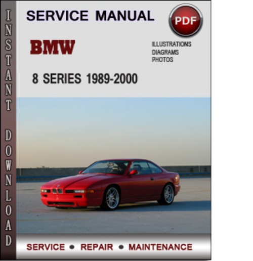 bmw 8 series 1989 2000 factory service repair manual pdf. Black Bedroom Furniture Sets. Home Design Ideas