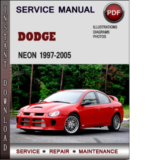 dodge neon 1997 2005 factory service repair manual pdf download m rh tradebit com 2004 dodge neon srt-4 owners manual Dodge Neon SRT-4 Turbo