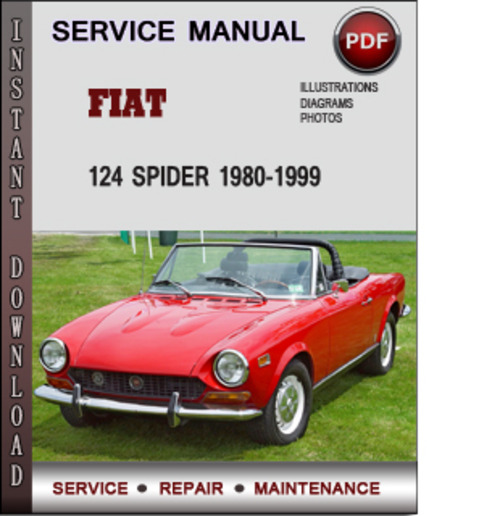 fiat 124 spider 1980 1999 factory service repair manual. Black Bedroom Furniture Sets. Home Design Ideas
