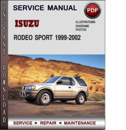 pay for isuzu rodeo sport 1999-2002 factory service repair manual download  pdf