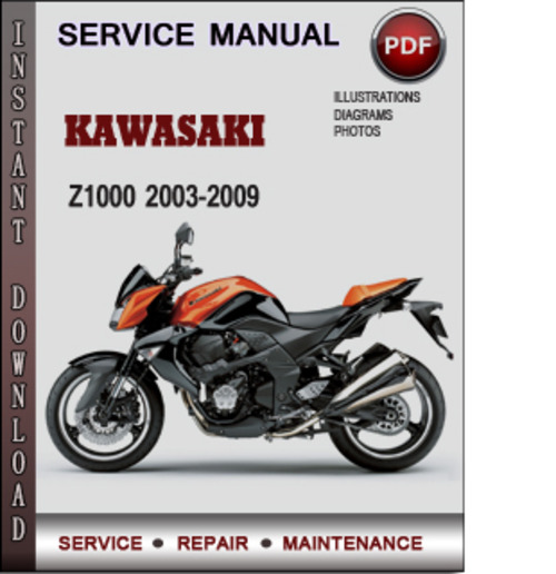 Kawasaki Z1000 2003-2009 Factory Service Repair Manual ...