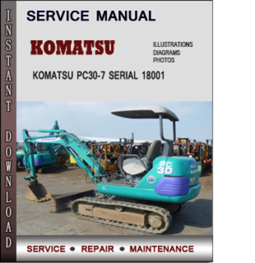 Pay for Komatsu PC30-7 Serial 18001 and up Factory Service Repair Manual Download PDF
