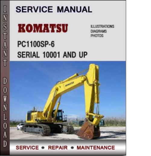Pay for Komatsu PC1100SP-6 Serial 10001 and up Factory Service Repair Manual Download PDF