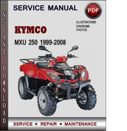 kymco mxu 250 1999 2008 factory service repair manual. Black Bedroom Furniture Sets. Home Design Ideas