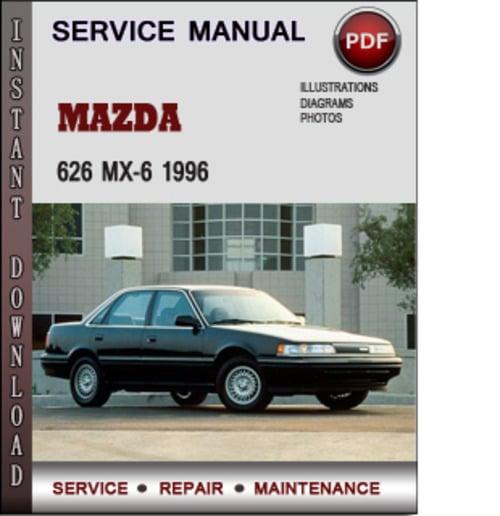 mazda 626 mx 6 1996 factory service repair manual download pdf do rh tradebit com 2001 Mazda 626 1998 mazda 626 service manual