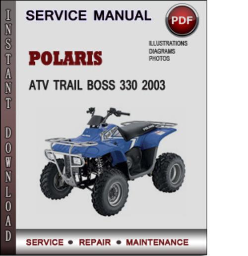 Polaris Atv Trail Boss 330 2003 Factory Service Repair