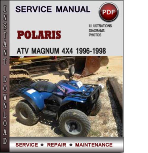 Pay for Polaris ATV Magnum 4x4 1996-1998 Factory Service Repair Manual Download Pdf
