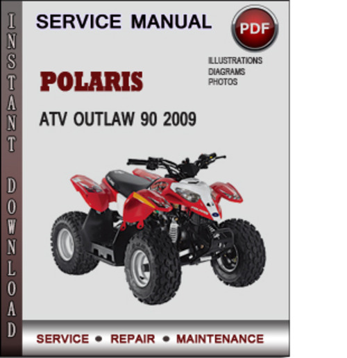 polaris atv outlaw 90 2009 factory service repair manual. Black Bedroom Furniture Sets. Home Design Ideas