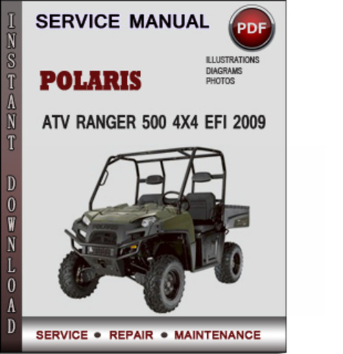 Polaris Atv Ranger 500 4x4 Efi 2009 Factory Service Repair