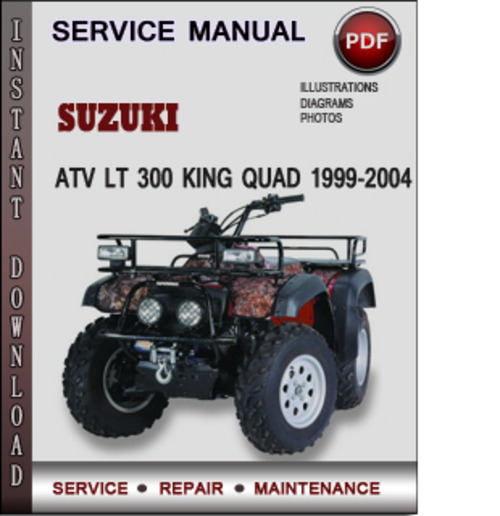 Suzuki king quad 300 1999 2004 factory service repair manual down.