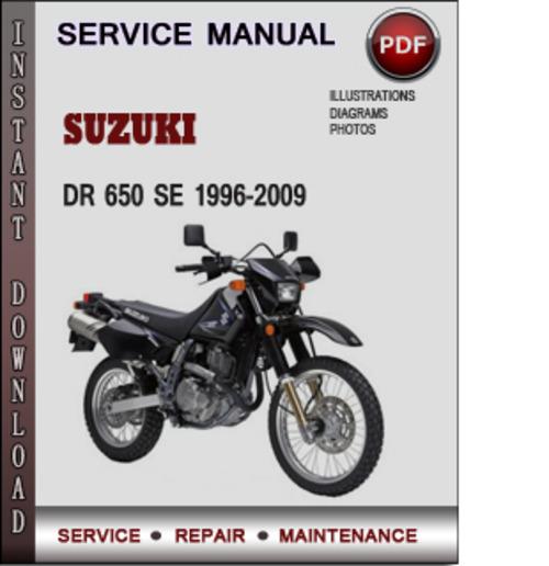 Suzuki Dr 650 Se 1996 2009 Factory Service Repair Manual Download Pdf Tradebit