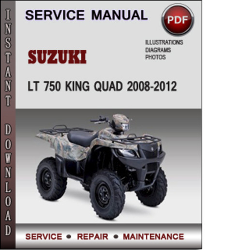 suzuki lt 750 king quad 2008 2012 factory service repair manual dow rh tradebit com
