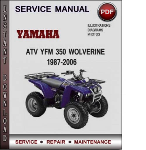 yamaha atv yfm 350 wolverine 1987 2006 factory service. Black Bedroom Furniture Sets. Home Design Ideas