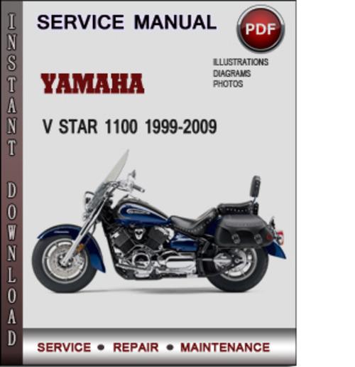 yamaha v star 1100 1999 2009 factory service repair manual. Black Bedroom Furniture Sets. Home Design Ideas
