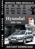 Thumbnail 2006 Hyundai Getz Service Repair Manual Download