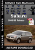 Thumbnail 2006 Subaru B9 Tribeca Service Repair Manual Download