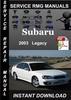 Thumbnail 2003 Subaru Legacy Service Repair Manuals  Download