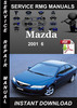 Thumbnail 2001 Mazda 6 Service Repair Manual Download