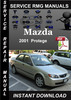 Thumbnail 2001 Mazda Protege Service Repair Manual Download