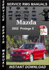 Thumbnail 2002 Mazda Protege 5 Service Repair Manual Download