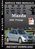 Thumbnail 2004 Mazda Protege Service Repair Manual Download