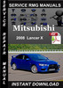 Thumbnail 2008 Mitsubishi Lancer X Service Repair Manual Download