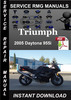 Thumbnail 2005 Triumph Daytona 955i Service Repair Manual Download