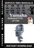 Thumbnail Yamaha Outboard F115-LF115C Service Repair Manual Download