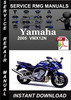 Thumbnail 2005 Yamaha VMX12N Service Repair Manual Download