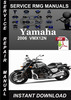 Thumbnail 2006 Yamaha VMX12N Service Repair Manual Download