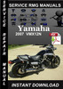Thumbnail 2007 Yamaha VMX12N Service Repair Manual Download