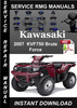 Thumbnail 2007 Kawasaki KVF750 Brute Force Service Repair Manual Downl