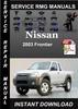 Thumbnail 2003 Nissan Frontier Service Repair Manual Download