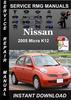 Thumbnail 2005 Nissan Micra K12 Service Repair Manual Download