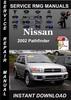 Thumbnail 2002 Nissan Pathfinder Service Repair Manual Download