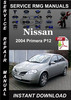 Thumbnail 2004 Nissan Primera P12 Service Repair Manual Download