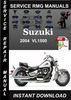 Thumbnail 2004 Suzuki VL1500 Service Repair Manual Download