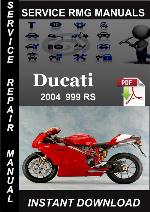 2004 Ducati 999 Rs Service Repair Manual Download Tradebit