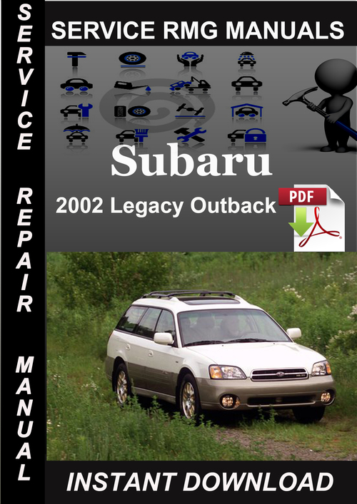 2002 subaru outback maintenance manual