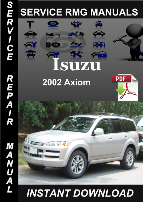 2002 isuzu axiom service repair manual download download manuals rh tradebit com Axiom Truck Axiom Car
