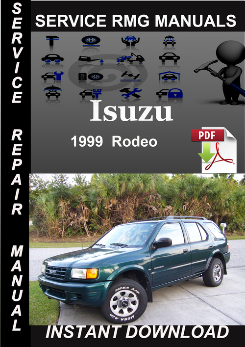 Rodeo service manual pdf array 1999 isuzu rodeo service repair manual download download manuals rh tradebit com fandeluxe Image collections
