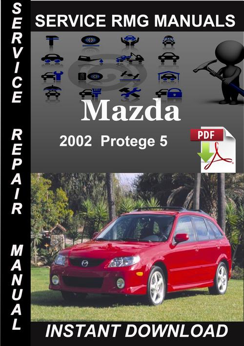 2002 mazda protege 5 service repair manual download. Black Bedroom Furniture Sets. Home Design Ideas