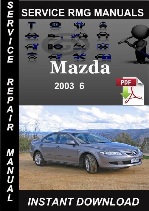 2003 mazda 6 service repair manual download download manuals rh tradebit com 2003 mazda 6 service manual pdf 2003 Mazda 6 Clutxh