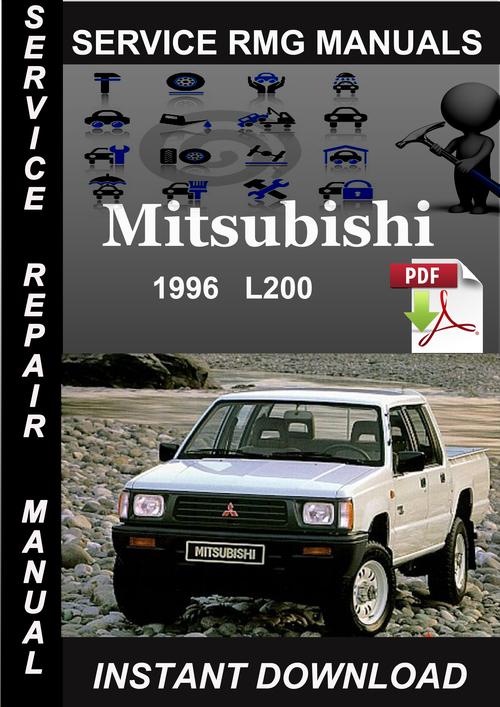 1996 mitsubishi l200 service repair manual download download manu rh tradebit com manual mitsubishi l200 download manual mitsubishi l200 4d56