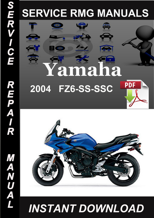 2004 yamaha fz6 ss ssc service repair manual download. Black Bedroom Furniture Sets. Home Design Ideas