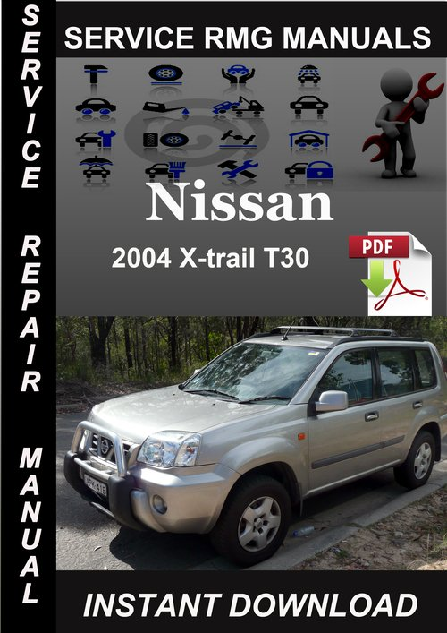 2004 nissan x trail t30 service repair manual download. Black Bedroom Furniture Sets. Home Design Ideas